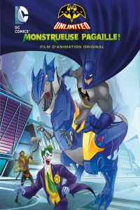Batman Unlimited : Monstrueuse Pagaille