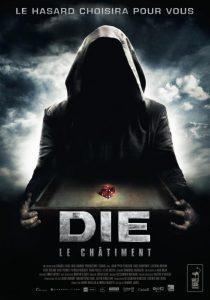 Die : Le Châtiment