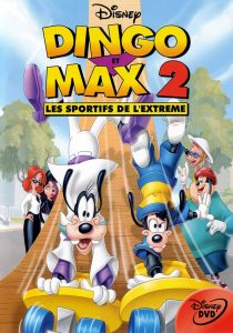 Dingo et Max 2, les sportifs de l'extrême