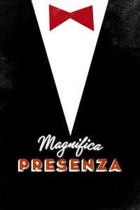 Magnifica presenza