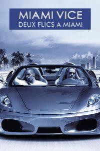 Miami Vice – Deux flics à Miami