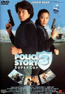 Police Story 3 : Supercop