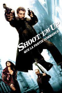 Shoot'Em Up – Que la partie commence