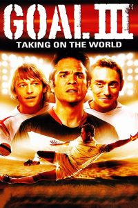 Goal III – Taking On The World
