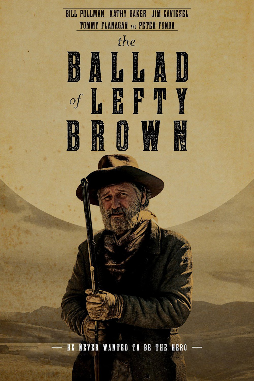Regarder The Ballad of Lefty Brown en streaming gratuit