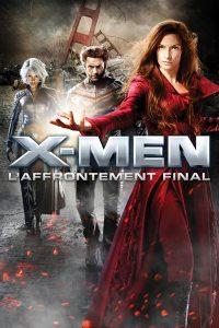 X-Men 3 : L'Affrontement final