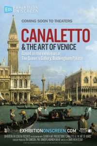 Exhibition on Screen – Canaletto & the Art of Venice