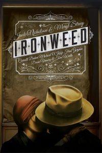 Ironweed : La force du destin