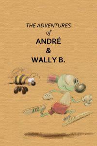 Les Aventures d'André & Wally B.