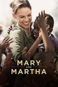 Mary & Martha : Deux mères courage