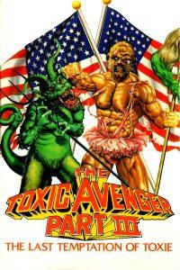 The Toxic Avenger 3