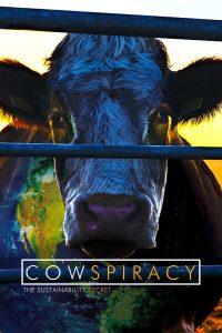 Cowspiracy: Le Secret de la durabilité