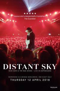 Distant Sky – Nick Cave & The Bad Seeds Live in Copenhagen
