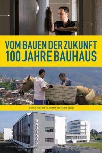 Vom Bauen der Zukunft – 100 Jahre Bauhaus