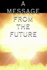A Message From the Future
