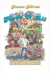 Have It All – The Movie