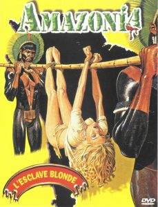 Amazonia, l'esclave blonde