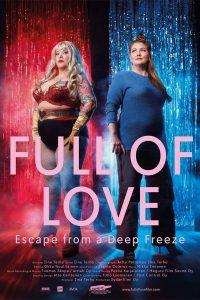 Full of Love – Pakomatka pakastimesta
