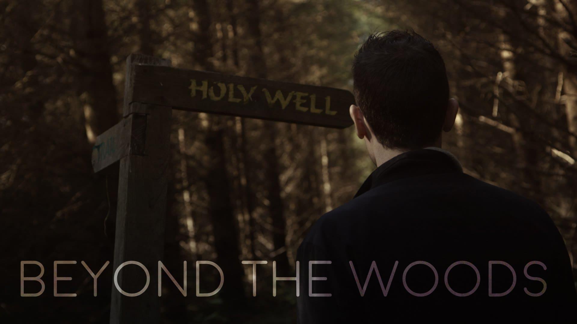 Regarder Beyond the Woods en streaming gratuit