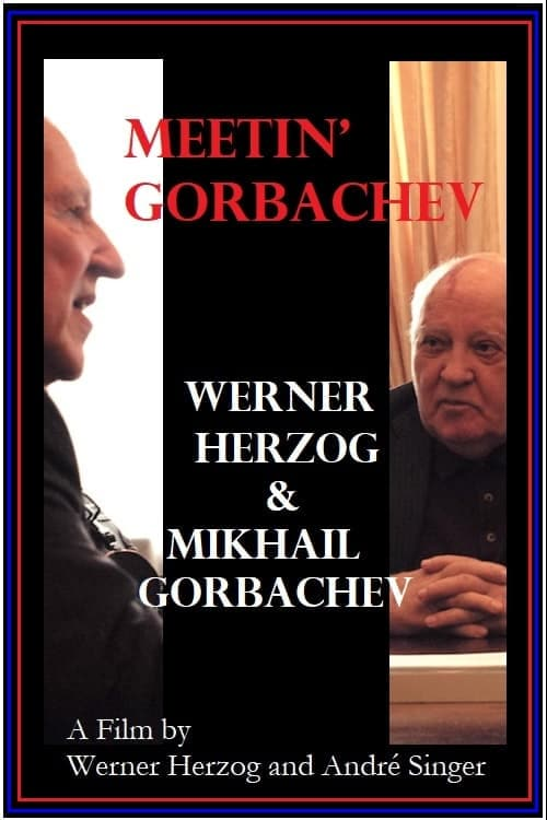 Regarder Meeting Gorbachev en streaming gratuit