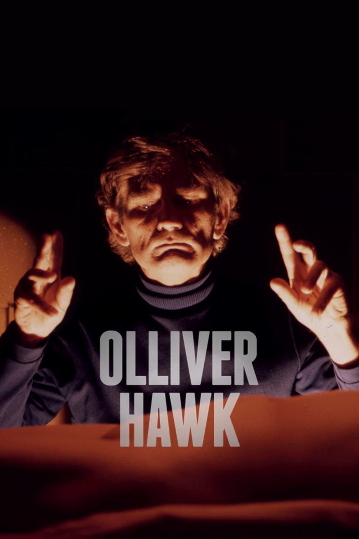 Regarder Olliver Hawk en streaming gratuit