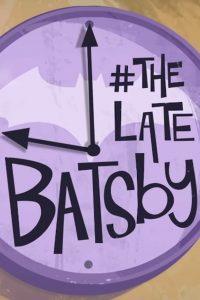#thelatebatsby