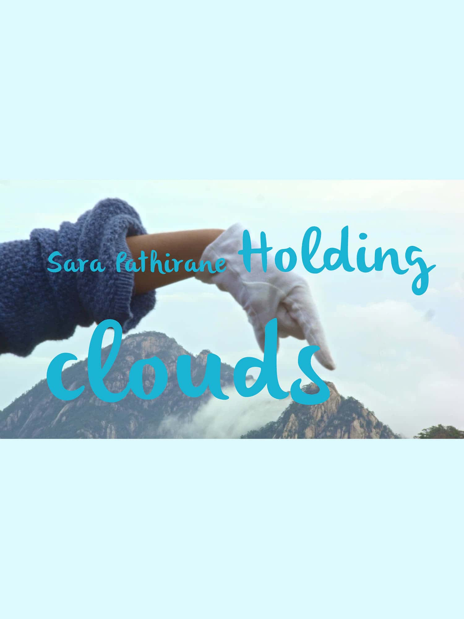 Holding Clouds