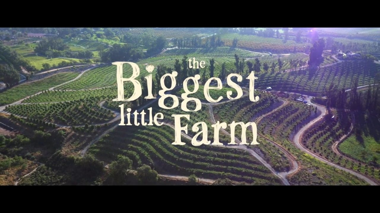 Regarder The Biggest Little Farm en streaming gratuit