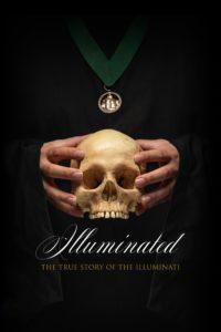 Illuminated : The True Story of the Illuminati