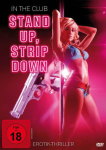 Stand Up, Strip Down