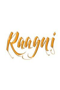 Raagni – The Movie