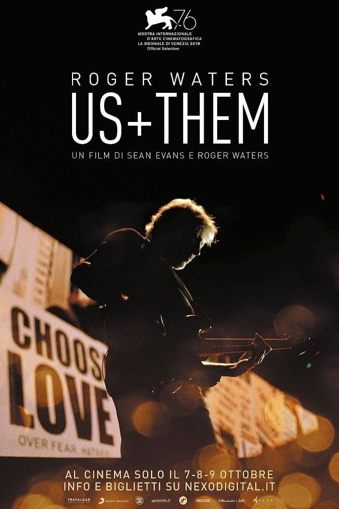 Regarder Roger Waters : Us + Them en streaming gratuit