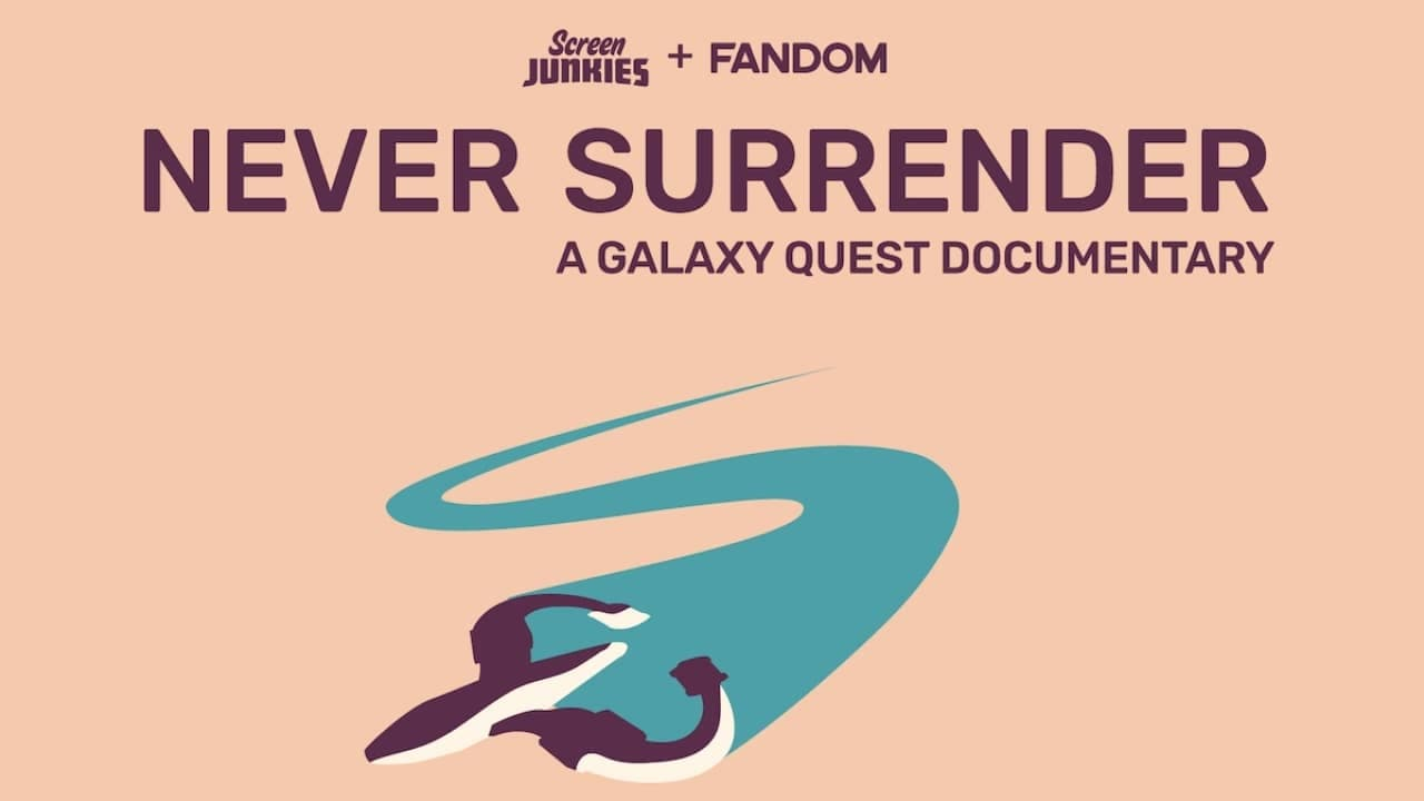Regarder Never Surrender: A Galaxy Quest Documentary en streaming gratuit