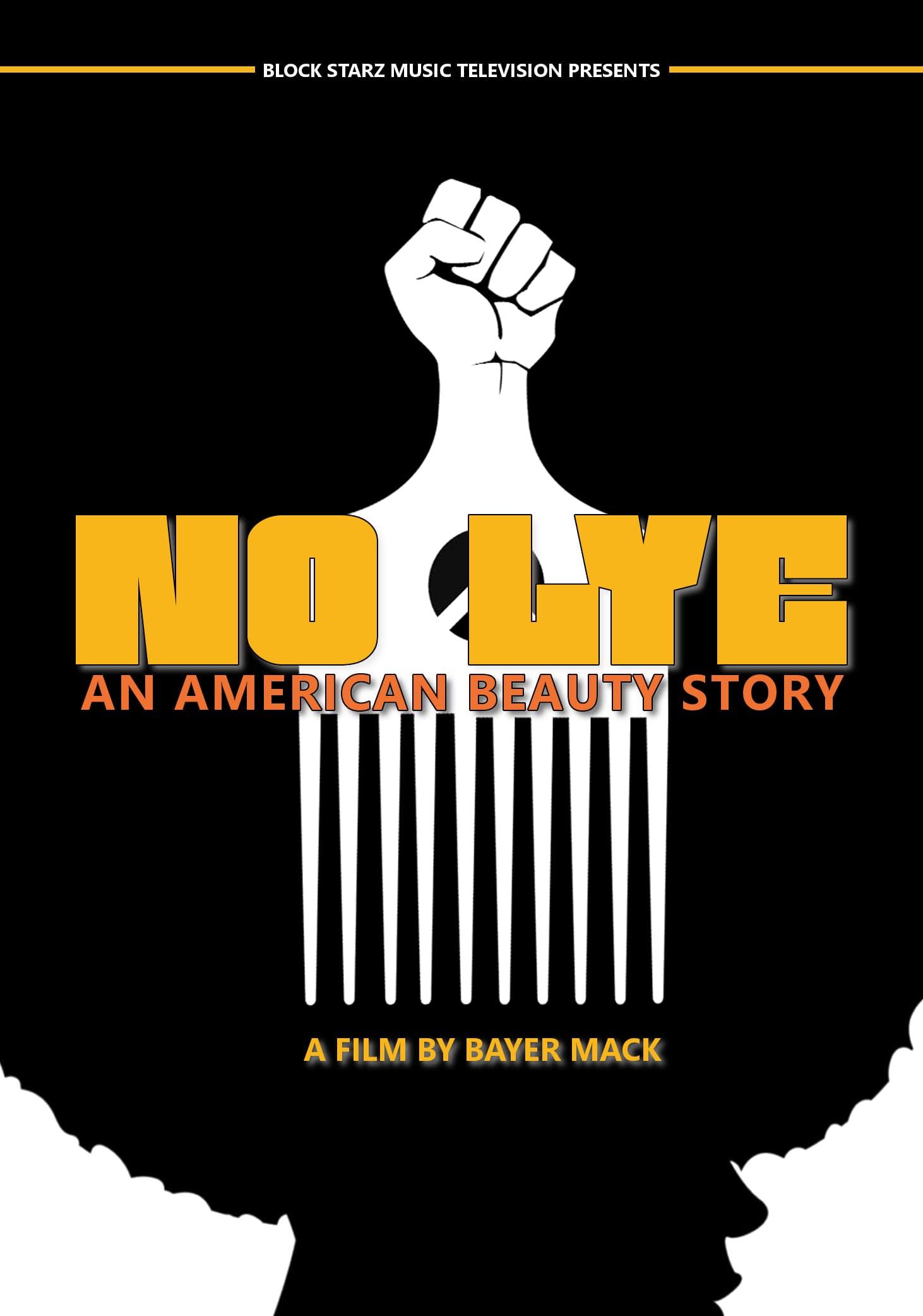 No Lye: An American Beauty Story