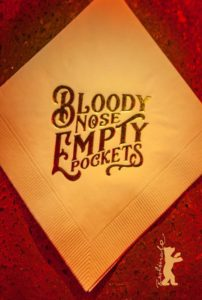 Bloody Nose, Empty Pockets