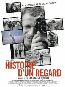 Histoire d'un regard – A la recherche de Gilles Caron