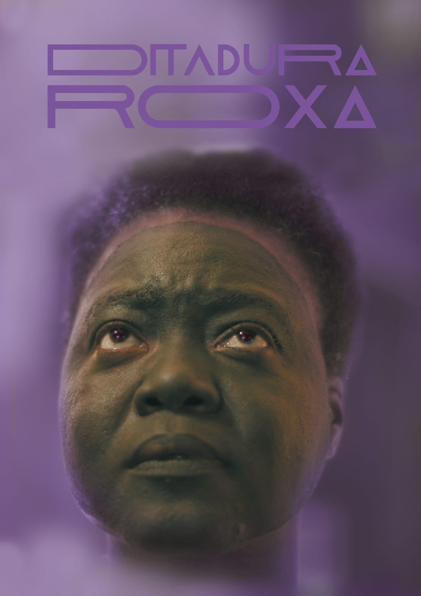 Regarder Ditadura Roxa en streaming gratuit