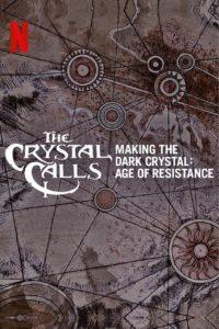 L'appel du cristal – Le making-of de Dark Crystal : Le temps de la résistance