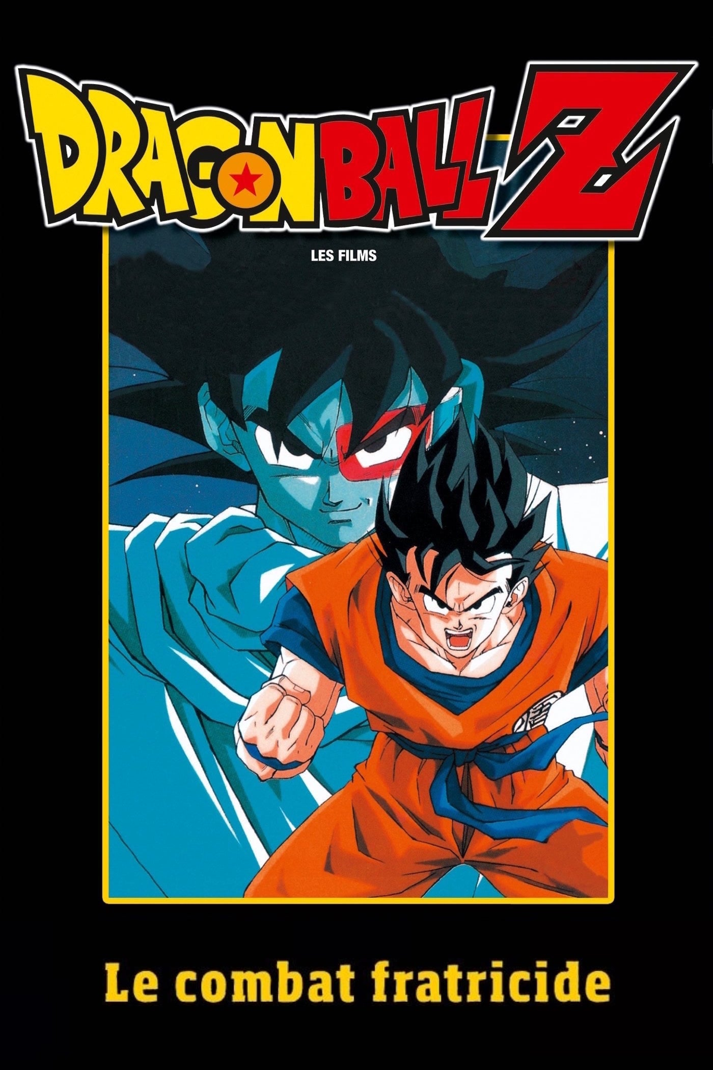 Regarder Dragon Ball Z – Le Combat Fratricide en streaming gratuit