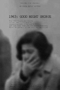 1963: Good Night Skopje