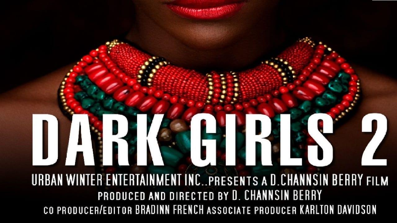 Regarder Dark Girls 2 en streaming gratuit