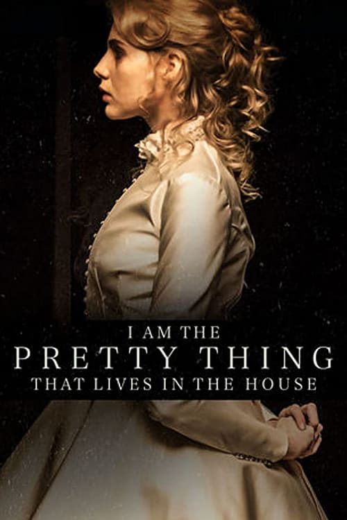 Regarder I Am the Pretty Thing That Lives in the House en streaming gratuit