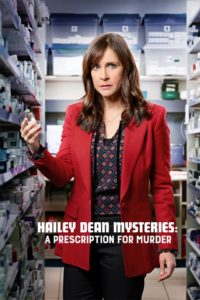 Hailey Dean Mysteries: A Prescription for Murder