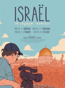 Israël, le voyage interdit – Partie IV : Pessah