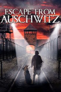 The Escape from Auschwitz